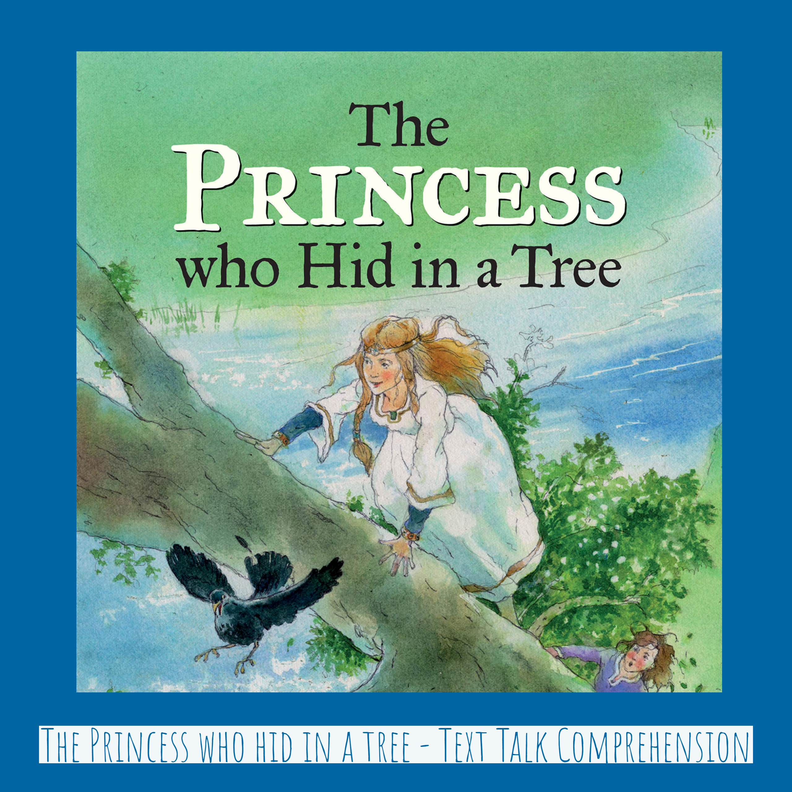 The princess who hid in the tree